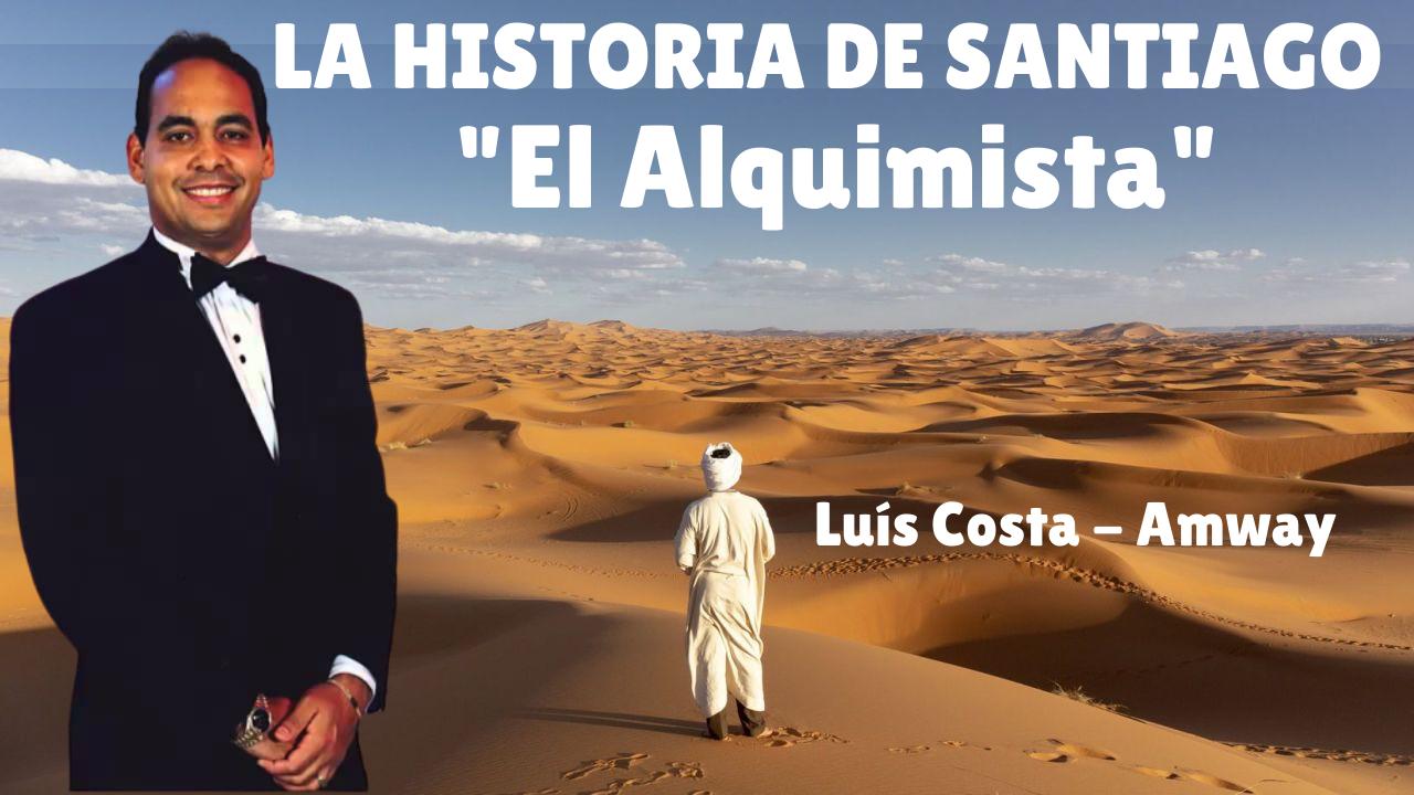 VÍDEO: LUIS COSTA – LA HISTORIA DE SANTIAGO «El Alquimista»
