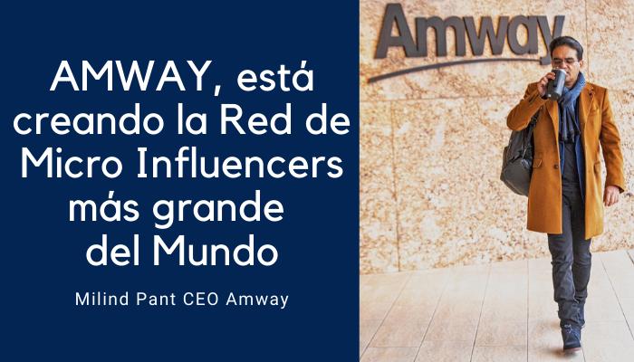 AMWAY: La Red de MicroInfluencers más grande del Mundo