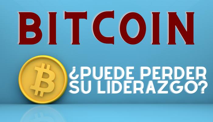 ¿Corre riesgo el liderazgo de Bitcoin en el Criptomundo?