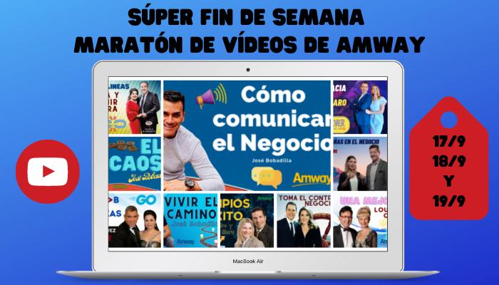 SÚPER FIN DE SEMANA – MARATÓN DE VÍDEOS DE AMWAY